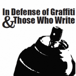 In Defense Of Graffiti